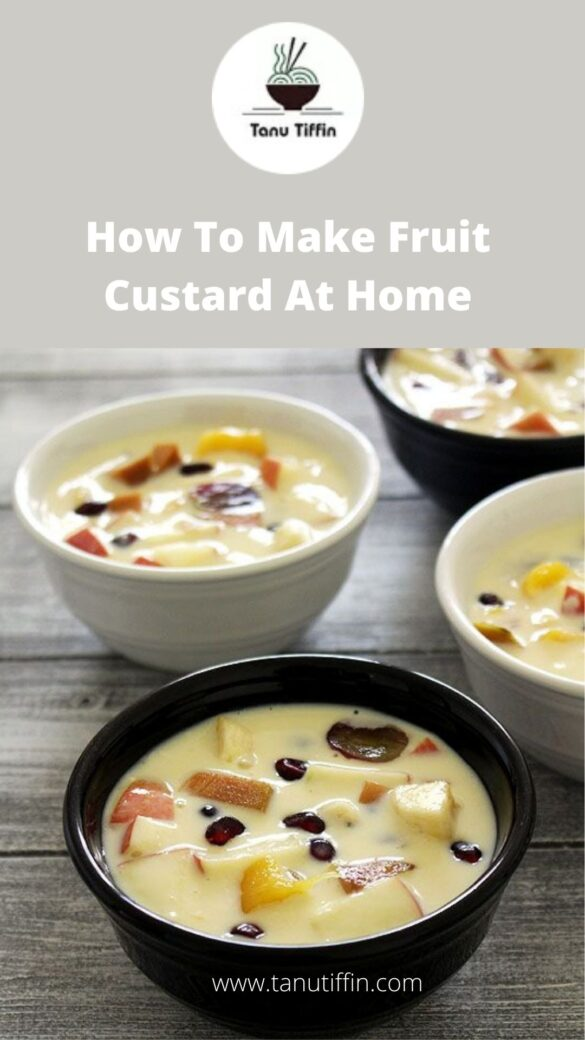 How To Make Fruit Custard At Home
