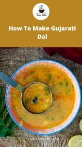 How To Make Gujarati Dal
