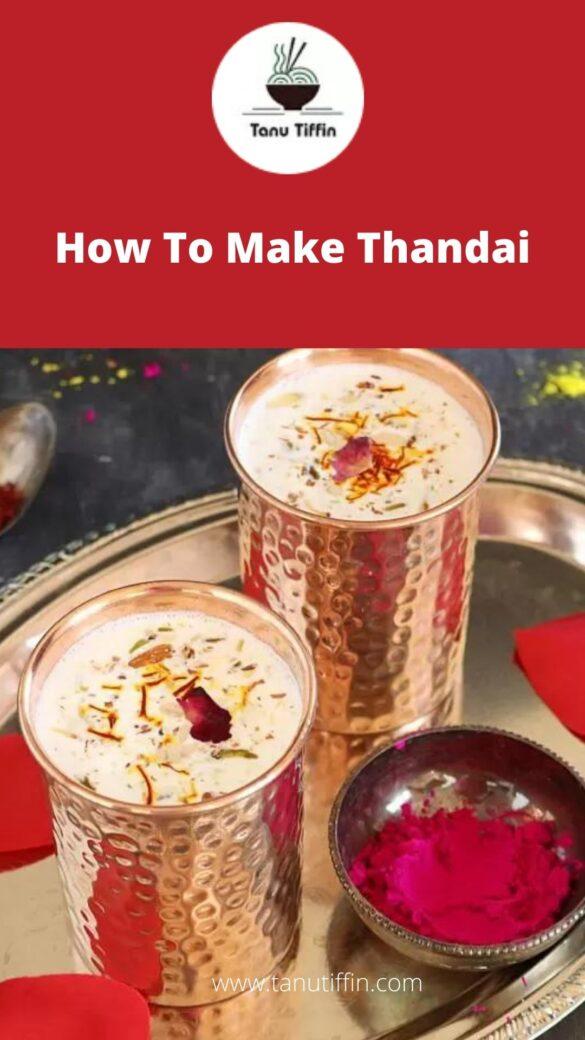 How To Make Thandai
