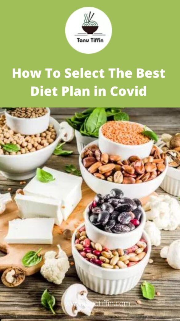 How To Select The Best Diet Plan in Covid