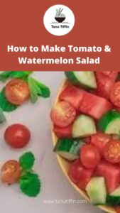 How to Make Tomato & Watermelon Salad